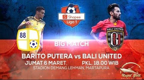 Liga 1 Indonesia : Barito Putera VS Bali United