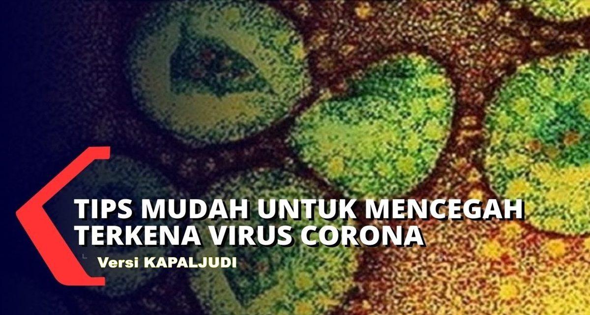 Beberapa Tips Dari KapalJudi Agar Tidak Tertular Virus Corona (COVID-19)