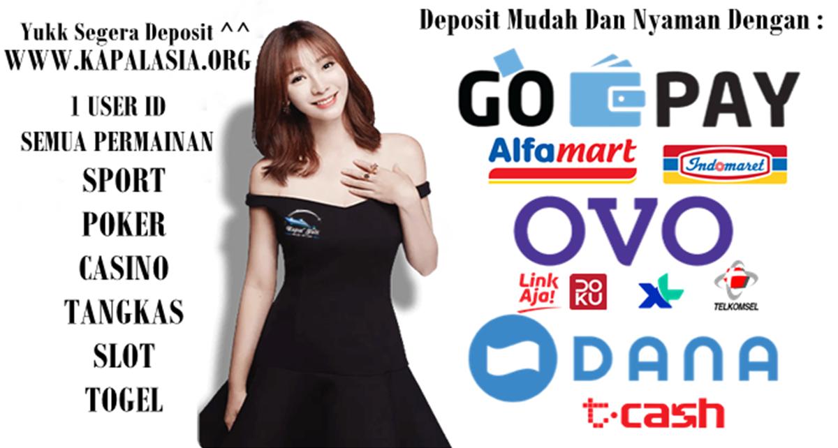 Deposit Mudah Dengan Ovo/Dana/Gopay Untuk Bermain Di Kapal Judi