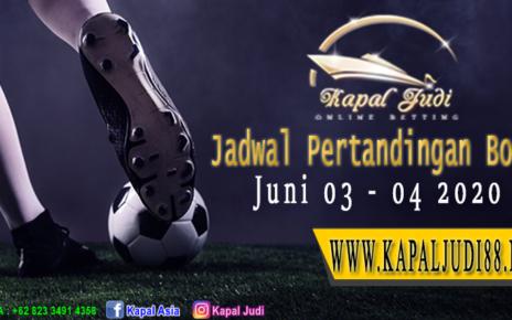 Jadwal Pertandingan Bola 03-04 Juni 2020 KapalJudi