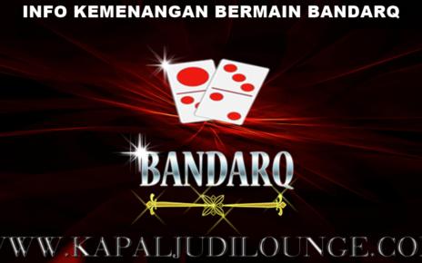 Info Kemenangan Bermain BandarQ 03 Juli 2020