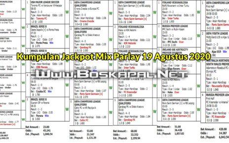 Kumpulan Jackpot Mix Parlay 19 Agustus 2020 KapalJudi