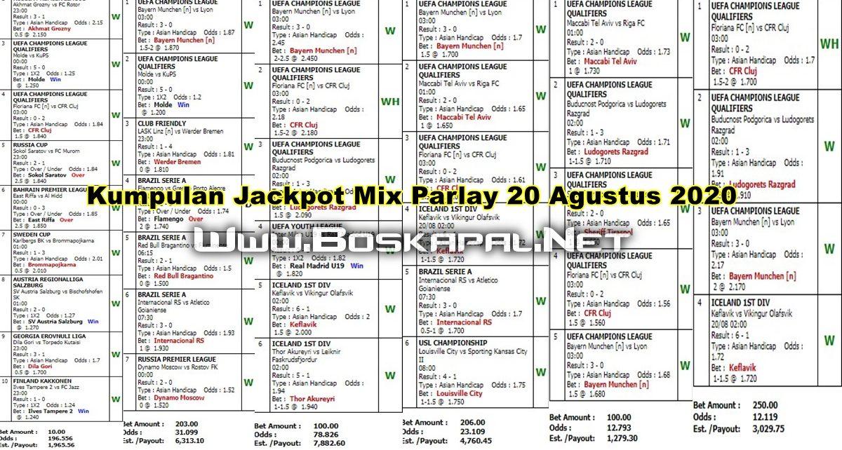 Kumpulan Jackpot Mix Parlay 20 Agustus 2020 KapalJudi