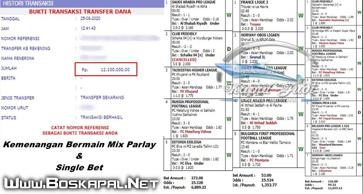 Info Kemenangan Bermain Mix Parlay & Single Bet 25 Agustus 2020