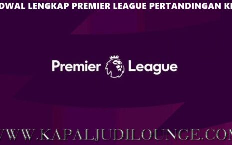 Jadwal Lengkap Premier League Pertandingan Ke-2