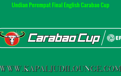 Undian Perempat Final English Carabao Cup