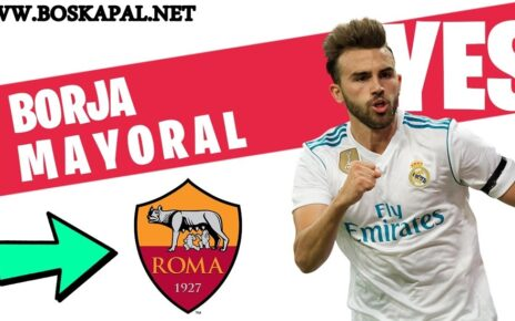 Roma Pinjam Borja Mayoral dari Real Madrid