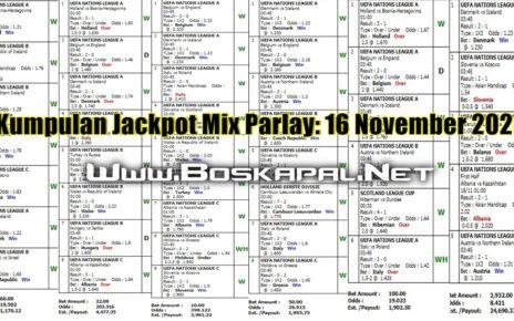 Kumpulan Jackpot Mix Parlay: 16 November 2020