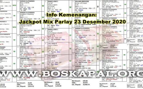 Info Kemenangan: Jackpot Mix Parlay 23 Desember 2020