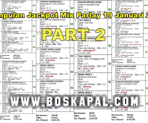 Jackpot Mix Parlay 19 Januari 2021 Part 2