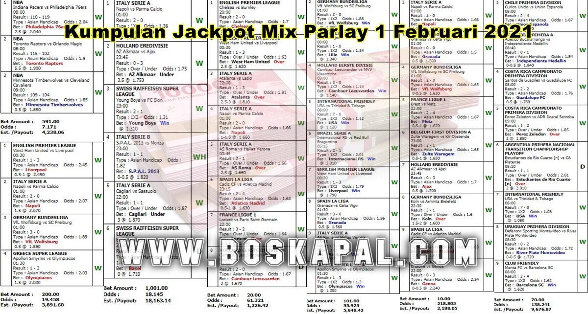 Kumpulan Jackpot Mix Parlay 1 Februari 2021