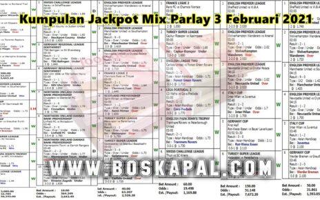 Kumpulan Jackpot Mix Parlay 3 Februari 2021