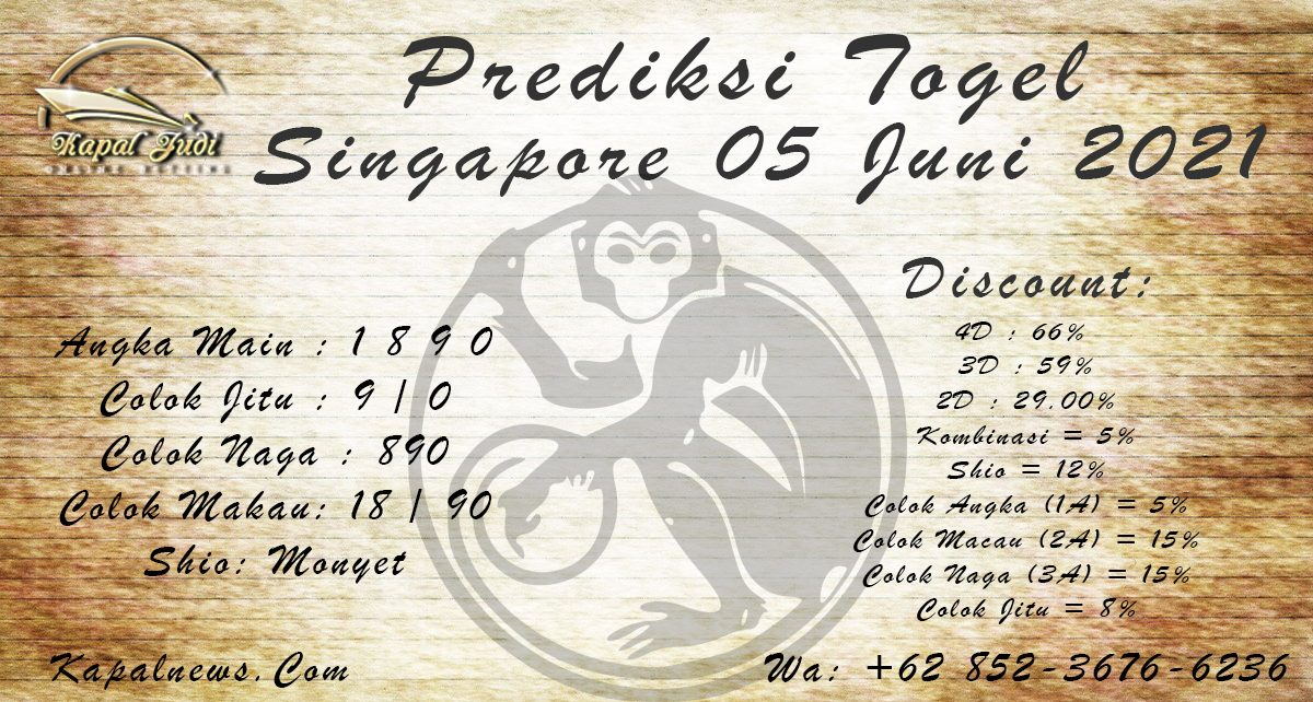 PREDIKSI SINGAPORE 05 JUNI 2021 KAPALJUDI