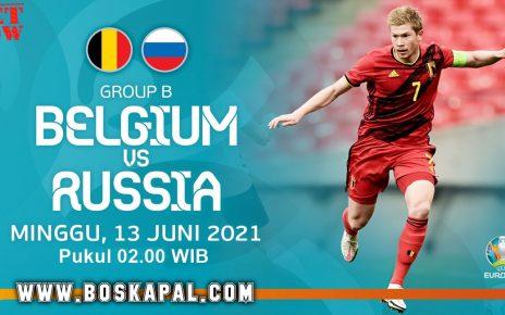 Prediksi Belgium vs Russia EURO 2021 Grup B