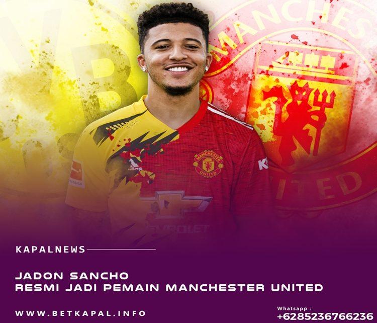 Jadon Sancho Resmi Gabung Manchester United