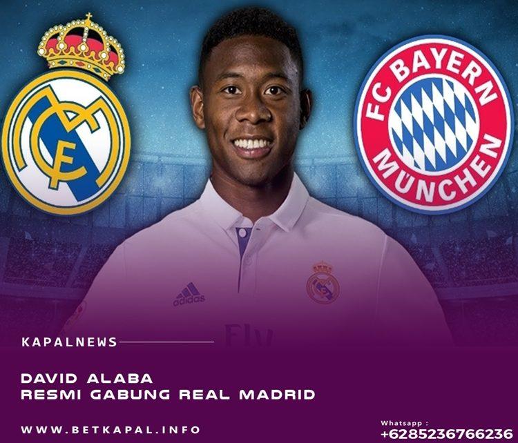 David Alaba Resmi Gabung Real Madrid