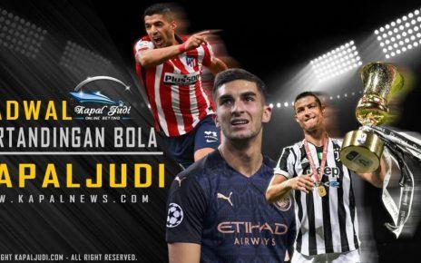 Jadwal Pertandingan Bola Tanggal 27-28 Jul 2021 Kapal Judi