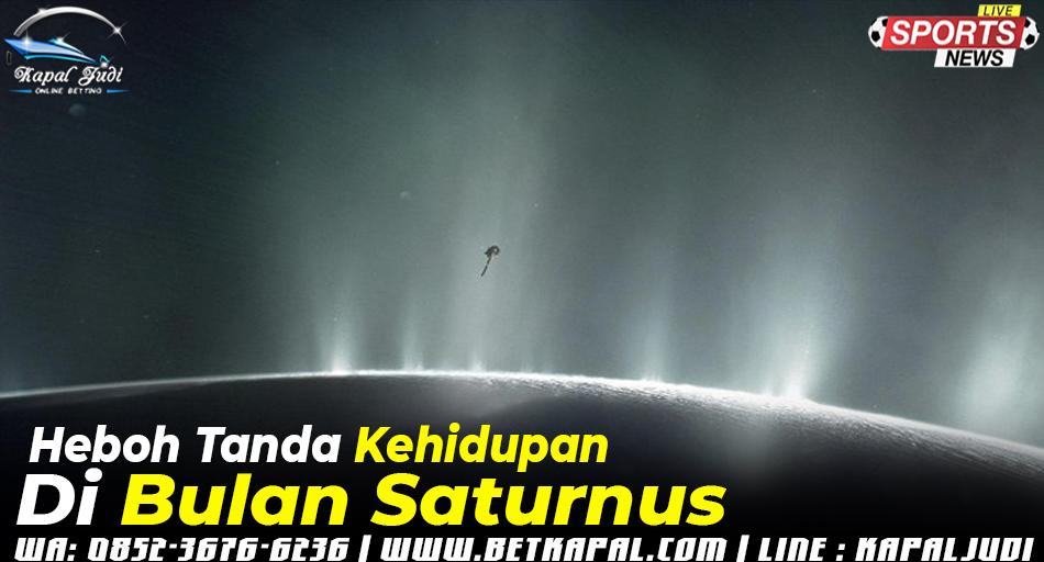 Heboh Tanda Kehidupan Terdeteksi di Bulan Saturnus
