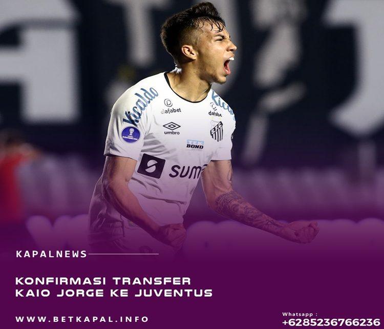 Konfirmasi Transfer Kaio Jorge Ke Juventus