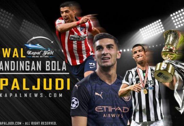 Jadwal Pertandingan Bola Tanggal 05-06 Agustus 2021 Kapal Judi
