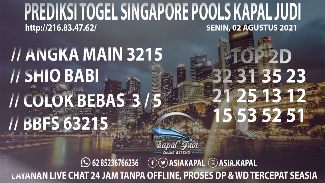 PREDIKSI TOGEL SINGAPORE POOLS KAPAL JUDI SENIN 02 AGUSTUS 2021