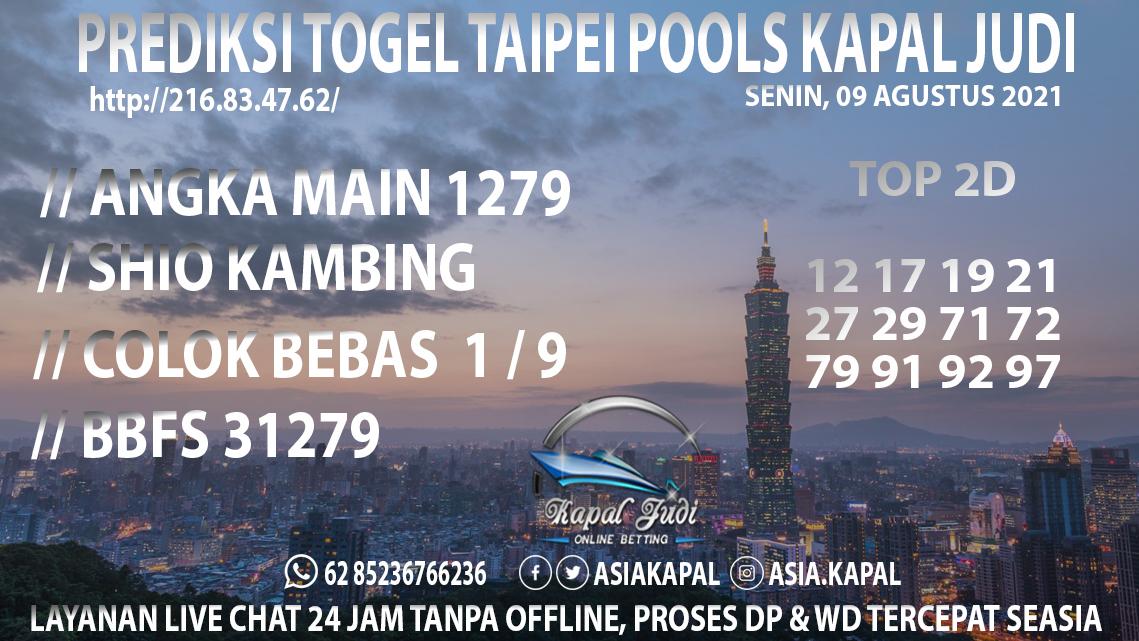 PREDIKSI TOGEL TAIPEI POOLS KAPAL JUDI SENIN 09 AGUSTUS 2021