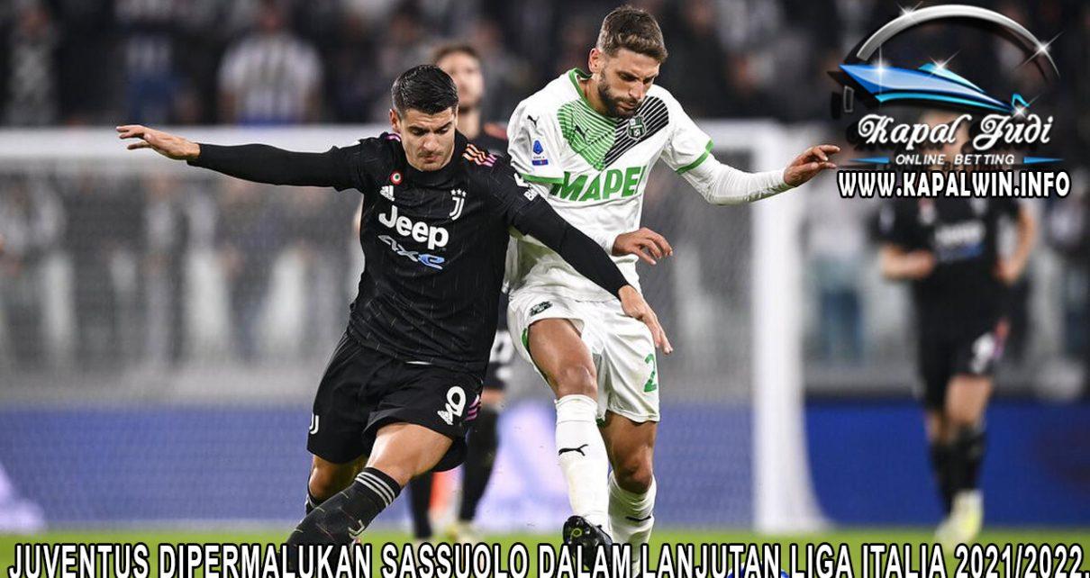Juventus dipermalukan Sassuolo dalam lanjutan Liga Italia