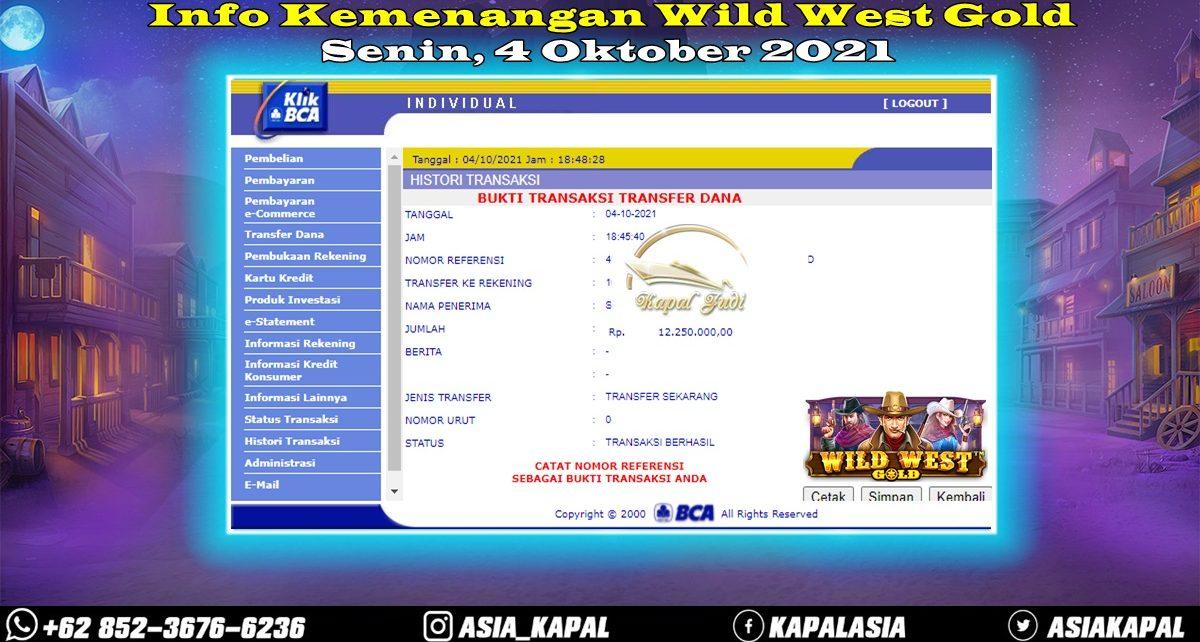 Info Kemenangan: Wild West Gold 04 Oktober 2021